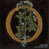 No Other Way - Single by Odyzë