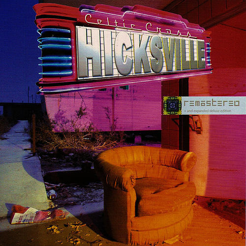 Hicksville - Remastered & Remixed by Celtic Cross