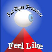Feel Like by Various Artists