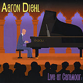 Live At Caramoor by Aaron Diehl