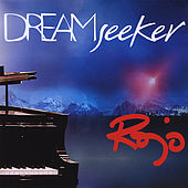 Dream Seeker by Rojo