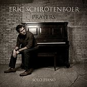 Prayers by Eric Schrotenboer