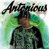 Im Still Here the Ep by Antonious