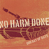 Our Day of Days by No Harm Done