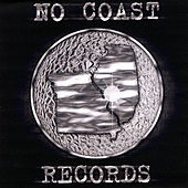 No Coast Records by Various Artists