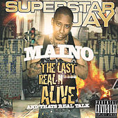 The Last Real Nigga Alive (And That's Real Talk) by Maino