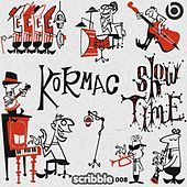 Show Time Single by Kormac