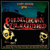 Hung, Drawn & Slaughtered - Mixed By Twisted Individual Feat. Mc Biggie by Various Artists