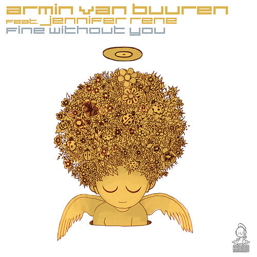 Fine Without You by Armin Van Buuren
