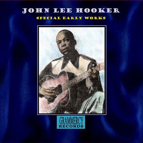 Special Early Works by John Lee Hooker
