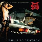 Built To Destroy (2009 Digital Remaster + Bonus Tracks) by Michael Schenker