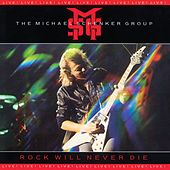 Rock Will Never Die (2009 Digital Remaster + Bonus Tracks) by Michael Schenker