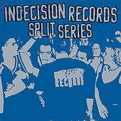 Indecision Records Split Series by Various Artists