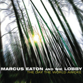The Day The World Awoke by Marcus Eaton