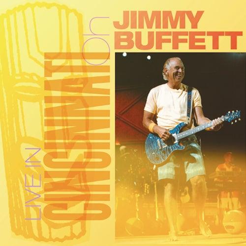 Live In Cincinnati: 08.26.2003 by Jimmy Buffett