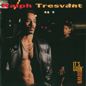 It's Goin' Down by Ralph Tresvant