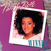 Winner In You by Patti LaBelle