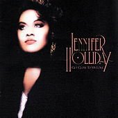 Get Close To My Love by Jennifer Holliday