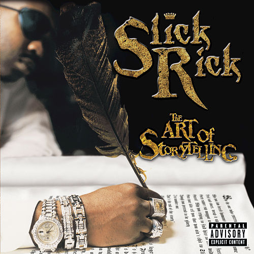 The Art Of Storytelling by Slick Rick