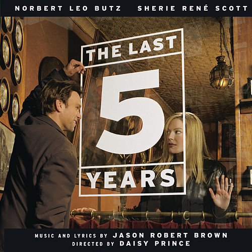 The Last 5 Years by Jason Robert Brown