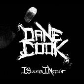 Isolated Incident by Dane Cook