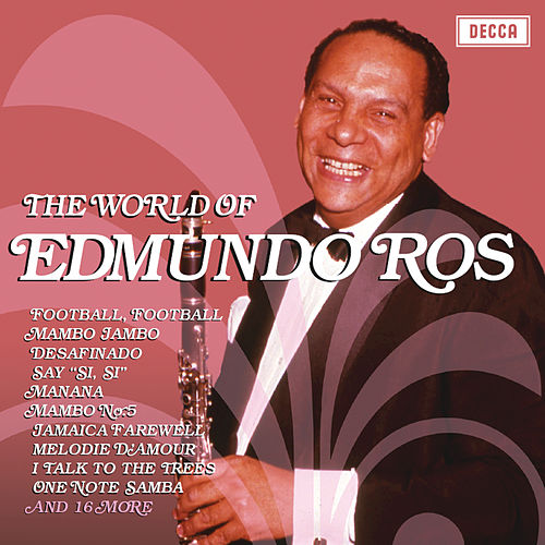 The World Of Edmundo Ros by Edmundo Ros