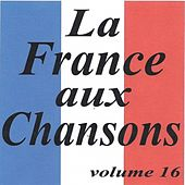 La France aux chansons volume 16 by Various Artists
