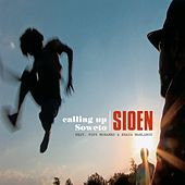 Calling up Soweto  (Feat. Pops Mohamed & Khaya Mahlangu) by Sioen