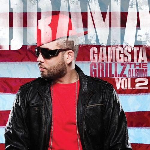 Gangsta Grillz: The Album Vol. 2 by DJ Drama