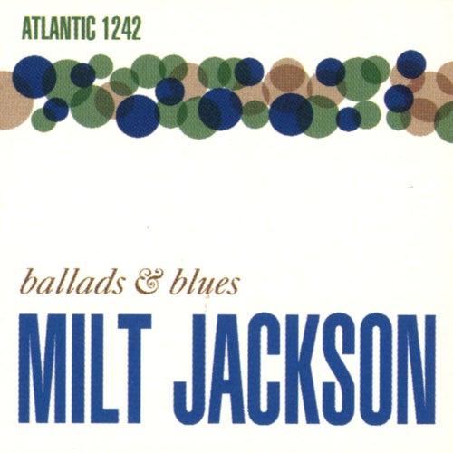 Ballads & Blues by Milt Jackson