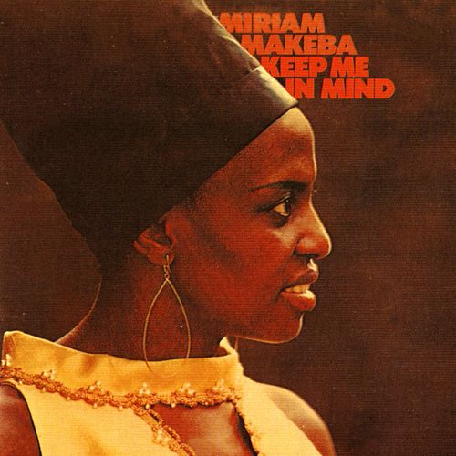 Keep Me In Mind by Miriam Makeba