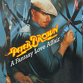 A Fantasy Love Affair by Peter Brown