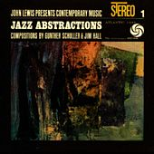 John Lewis Presents Jazz Abstractions by John Lewis