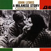 A Milanese Story by John Lewis
