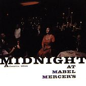 Midnight At Mabel Mercer's by Mabel Mercer
