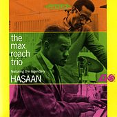 The Max Roach Trio, Featuring The Legendary Hasaan Ibn Ali by Max Roach