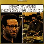 Drums Unlimited by Max Roach