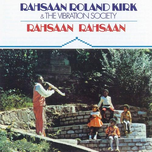 Rahsaan Rahsaan by Rahsaan Roland Kirk