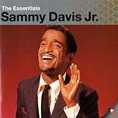 The Essentials: Sammy Davis Jr. by Sammy Davis, Jr.