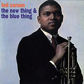The New Thing & The Blue Thing by Ted Curson