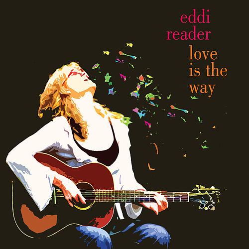 Love Is The Way by Eddi Reader