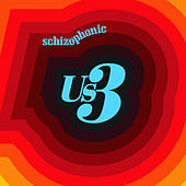 Schizophonic by Us3