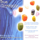 True Crystals by Namaste