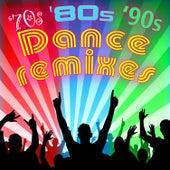 70s, '80s & '90s Dance Remixes (Re-Recorded / Remastered) von Various Artists