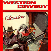 Western Cowboy Classics by Various Artists