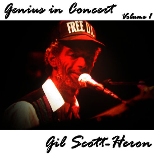 Genius in Concert - Volume 1 by Gil Scott-Heron