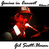 Genius in Concert - Volume 2 by Gil Scott-Heron