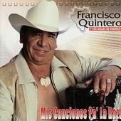 Mis Canciones Pa' la Raza by Francisco Quintero