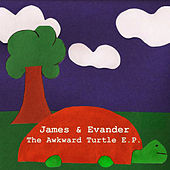 The Awkward Turtle EP +1 by James & Evander
