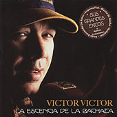 La Escencia de la Bachata by Victor Victor